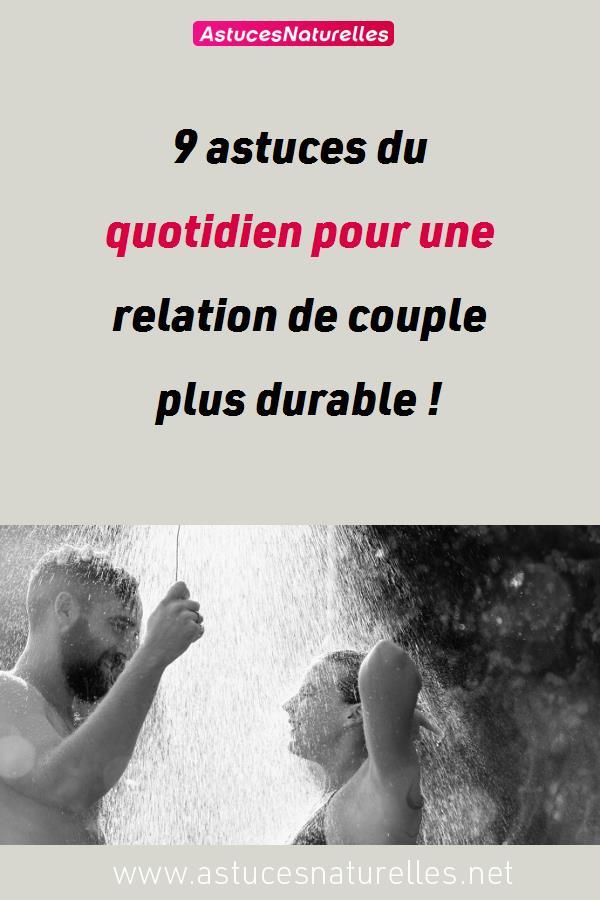 9 astuces du quotidien pour une relation de couple plus durable !