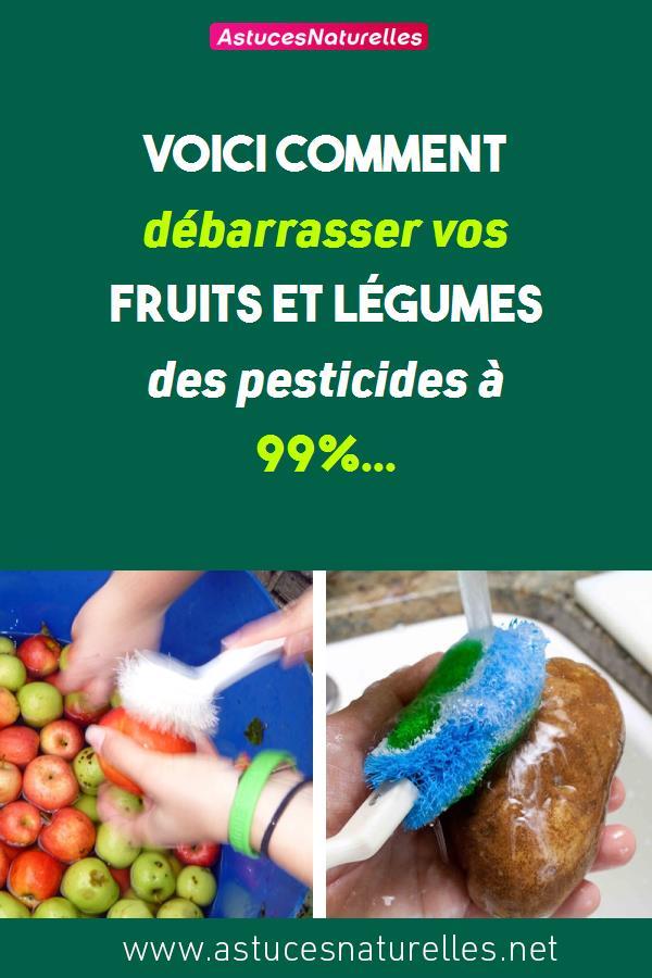 Voici comment débarrasser vos fruits et légumes des pesticides à 99%…