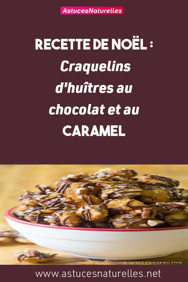 Recette de Noël : Craquelins d'huîtres au chocolat et au caramel