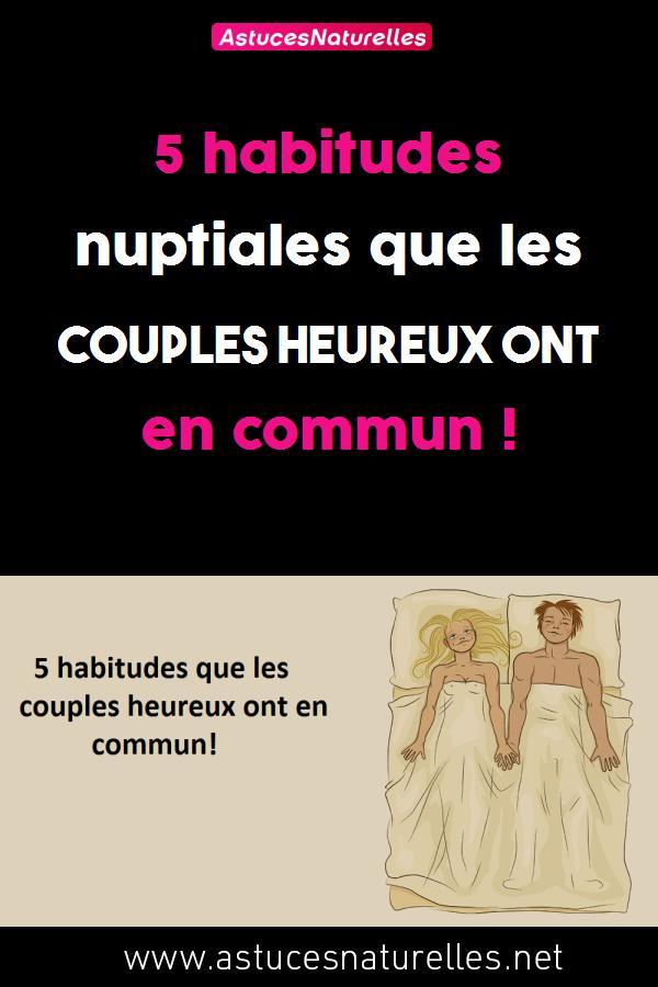 5 habitudes nuptiales que les couples heureux ont en commun !