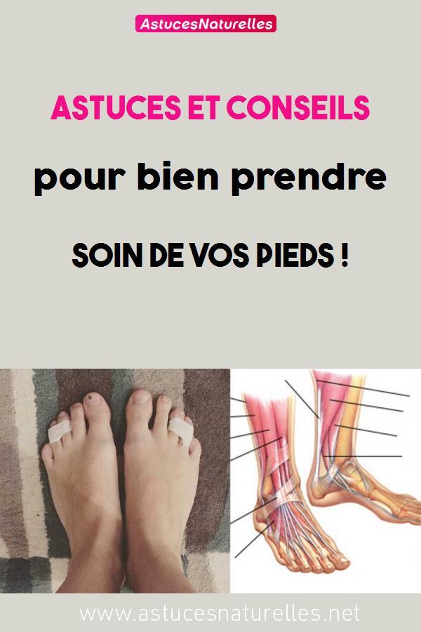 Astuces et conseils pour bien prendre soin de vos pieds !