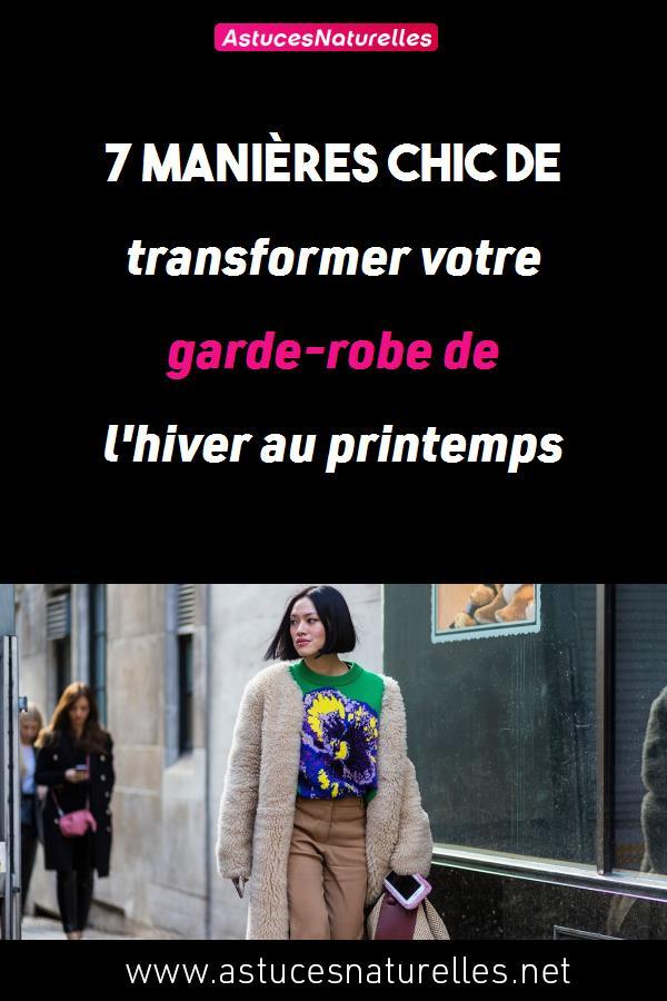 7 manières Chic de transformer votre garde-robe de l'hiver au printemps