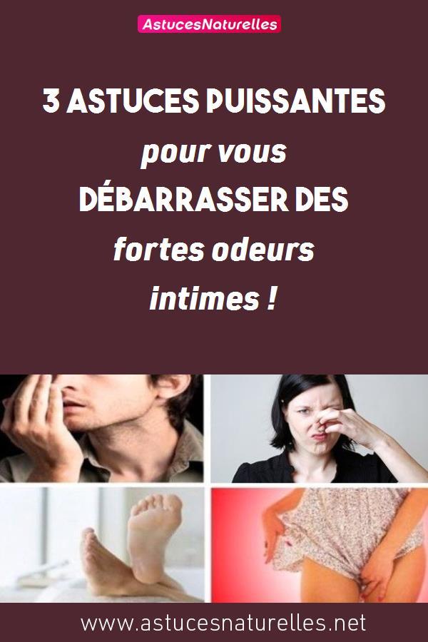 3 astuces puissantes pour vous débarrasser des fortes odeurs intimes !