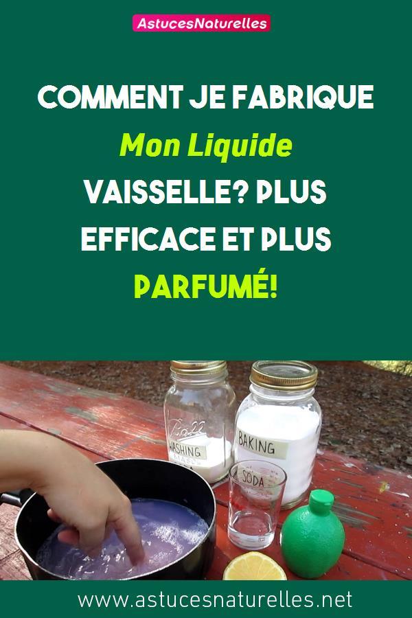 Comment Je Fabrique Mon Liquide Vaisselle? Plus efficace et plus parfumé!