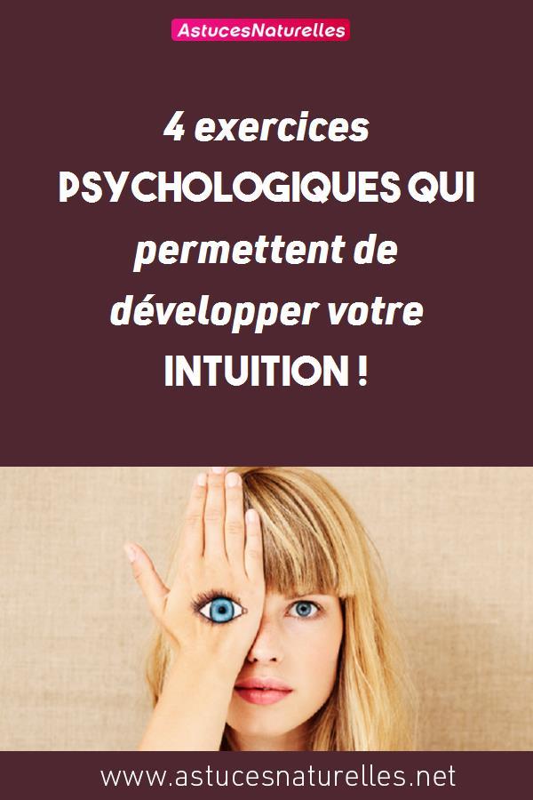 4 exercices psychologiques qui permettent de développer votre intuition !
