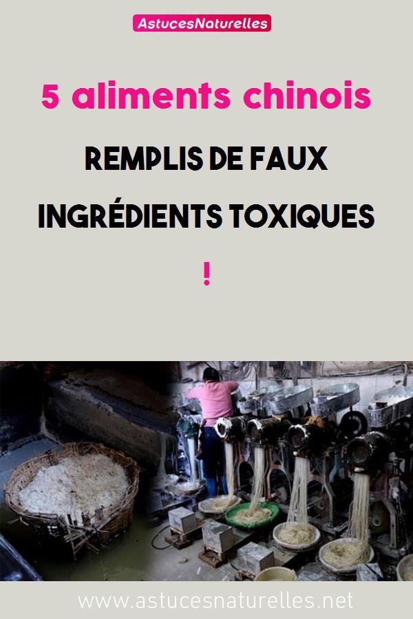 5 aliments chinois remplis de faux ingrédients toxiques !