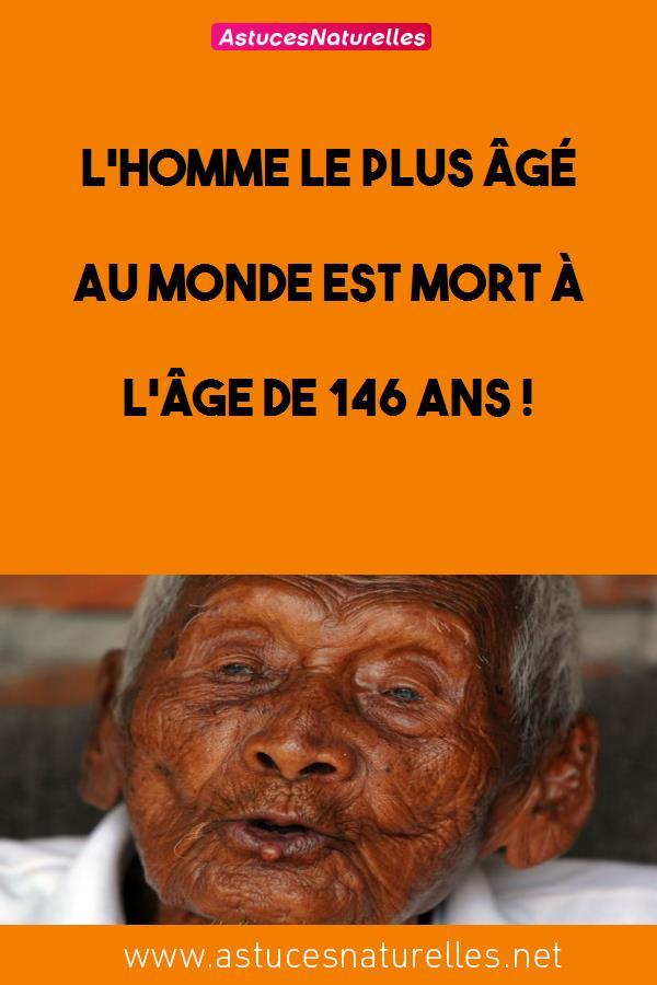 L'homme le plus âgé au monde est mort à l'âge de 146 ans !