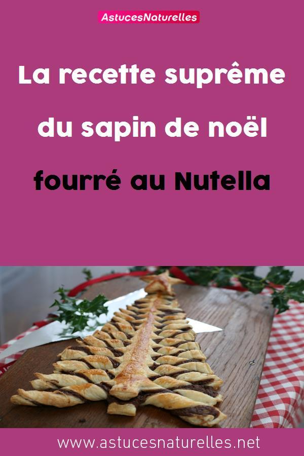 La recette suprême du sapin de noël fourré au Nutella