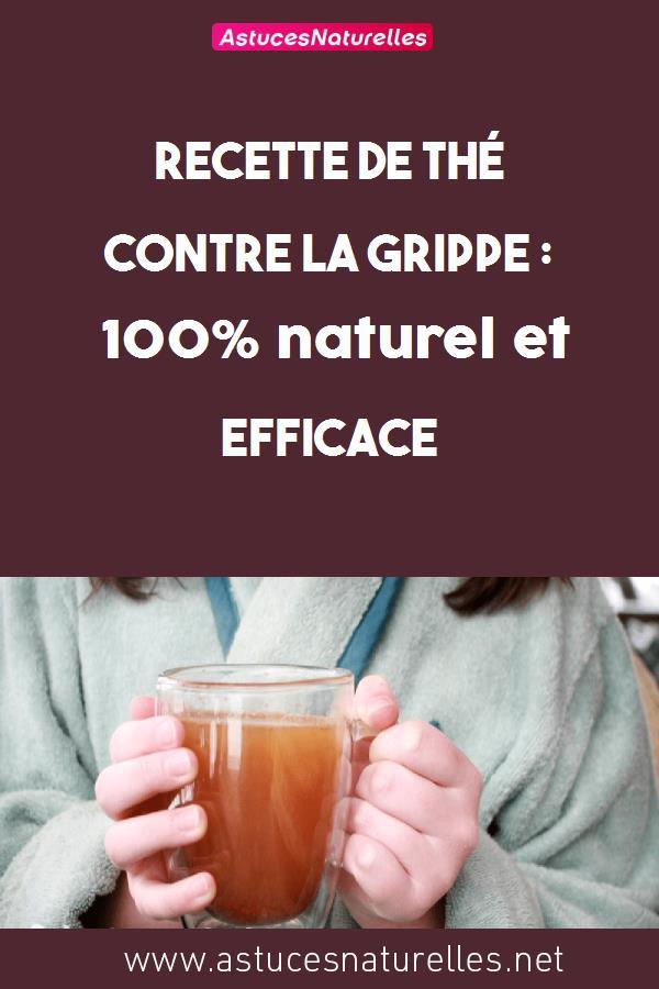 Recette de thé contre la grippe: 100% naturel et efficace