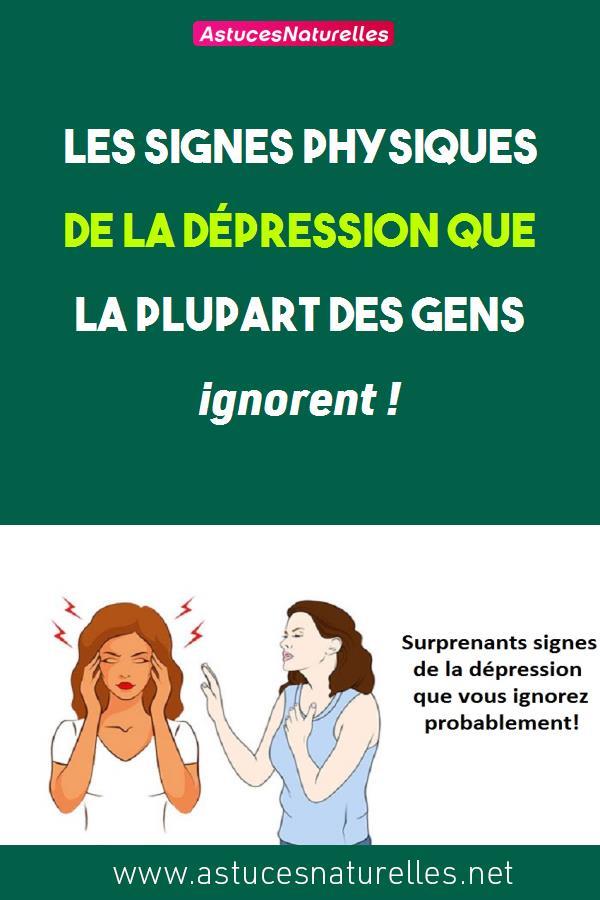Les signes physiques de la dépression que la plupart des gens ignorent !