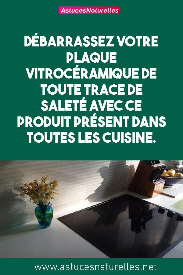Débarrassez votre plaque Vitrocéramique de toute trace de saleté avec ce produit présent dans toutes les cuisine.