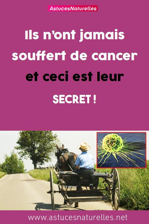 Ils n'ont jamais souffert de cancer et ceci est leur secret !