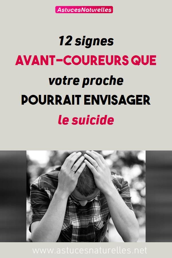 12 signes avant-coureurs que votre proche pourrait envisager le suicide