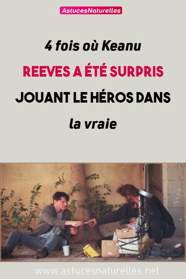 4 fois où Keanu Reeves a été surpris jouant le héros dans la vraie