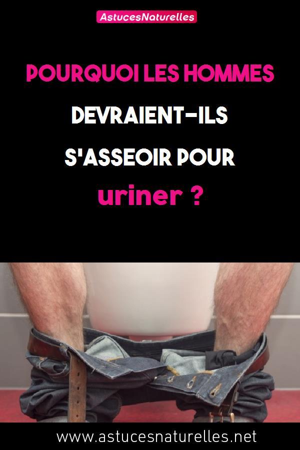 Pourquoi les hommes devraient-ils s'asseoir pour uriner ?