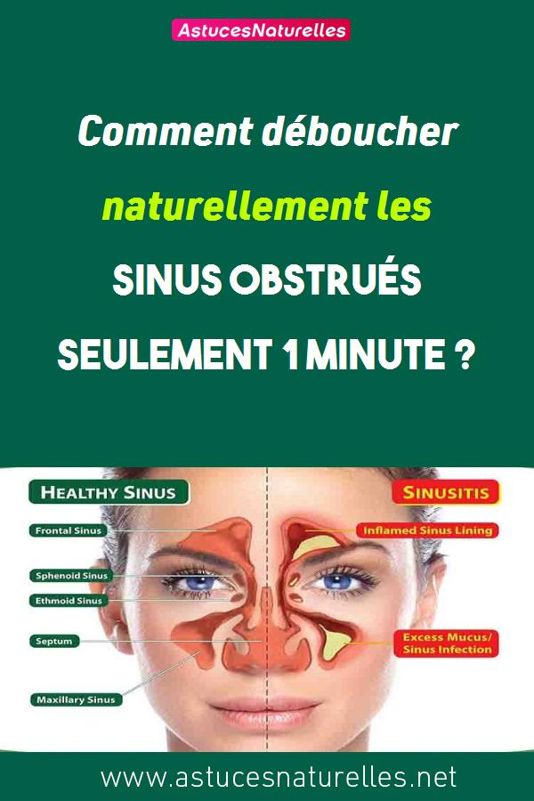 Comment déboucher naturellement les sinus obstrués en seulement 1 minute ?