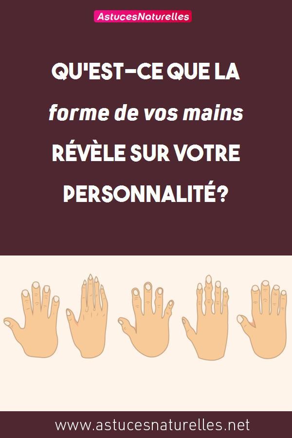 Qu'est-ce que la forme de vos mains révèle sur votre personnalité?