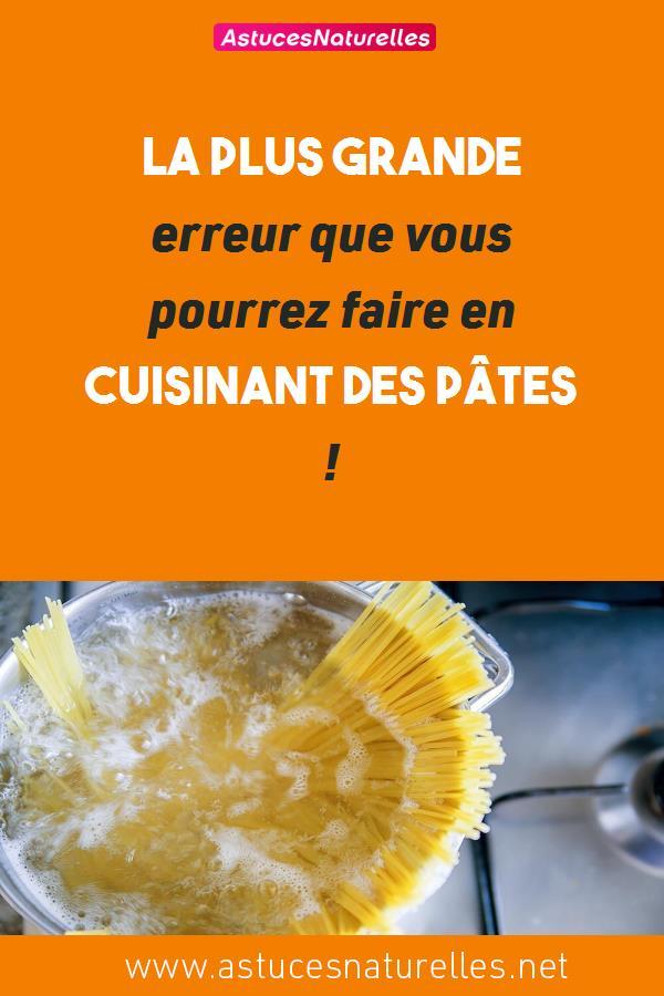 La plus grande erreur que vous pourrez faire en cuisinant des pâtes !