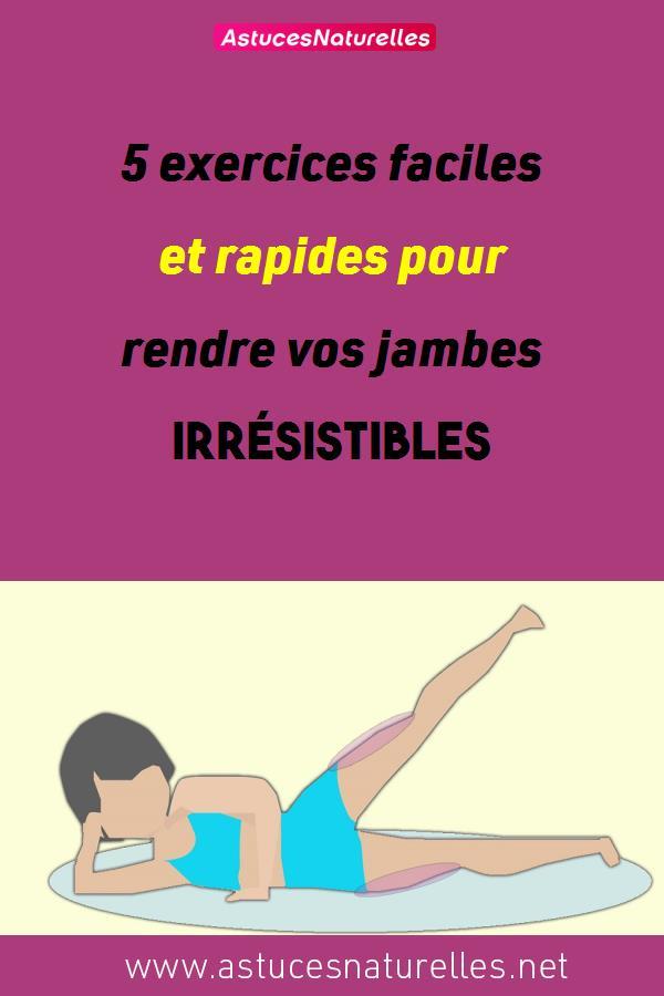 5 exercices faciles et rapides pour rendre vos jambes irrésistibles