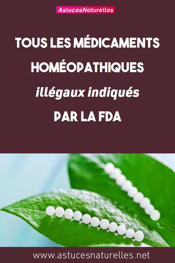 Tous les médicaments homéopathiques illégaux indiqués par la FDA