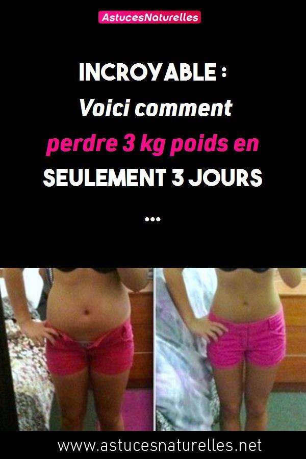 Incroyable : Voici comment perdre 3 kg poids en seulement 3 jours …