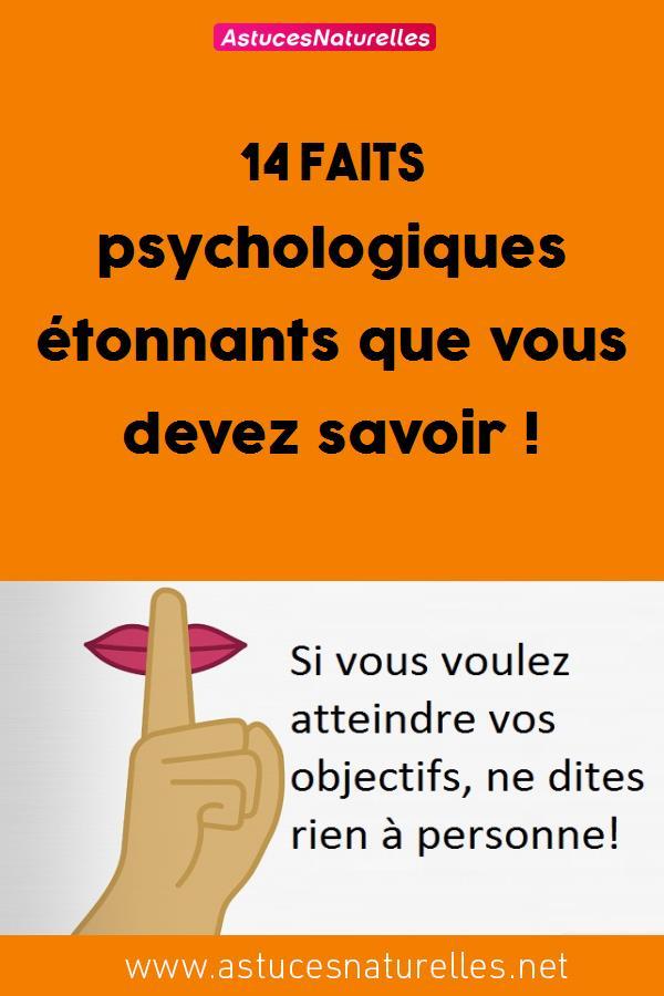 14 faits psychologiques étonnants que vous devez savoir !