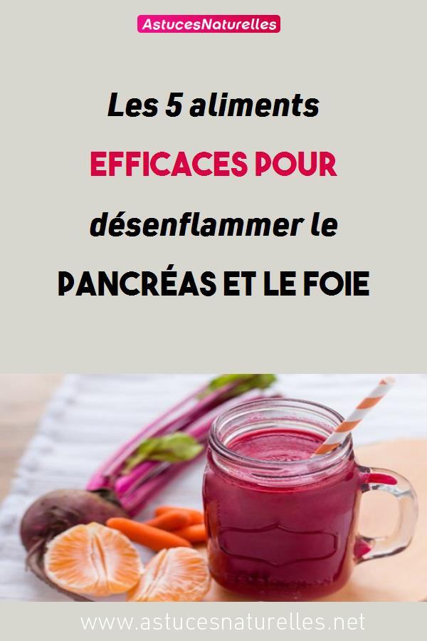 Les 5 aliments efficaces pour désenflammer le pancréas et le foie