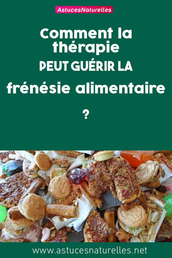 Comment la thérapie peut guérir la frénésie alimentaire ?