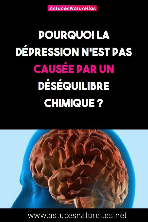 Pourquoi la dépression n'est pas causée par un déséquilibre chimique ?
