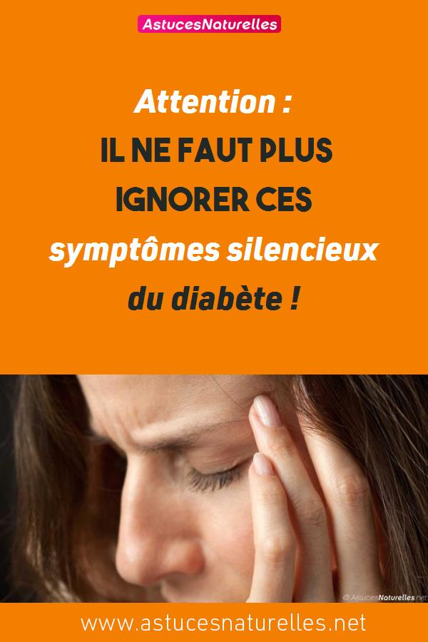 Attention : Il ne faut plus ignorer ces symptômes silencieux du diabète !