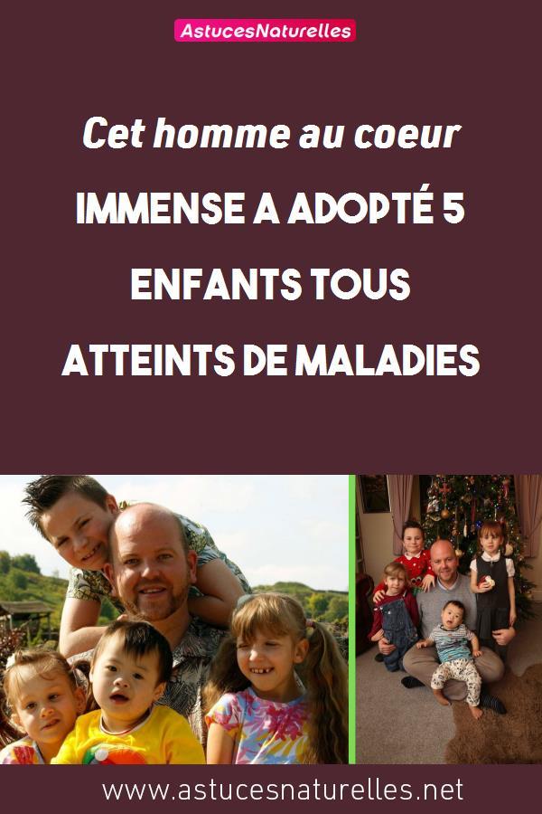 Cet homme au cœur immense a adopté 5 enfants tous atteints de maladies