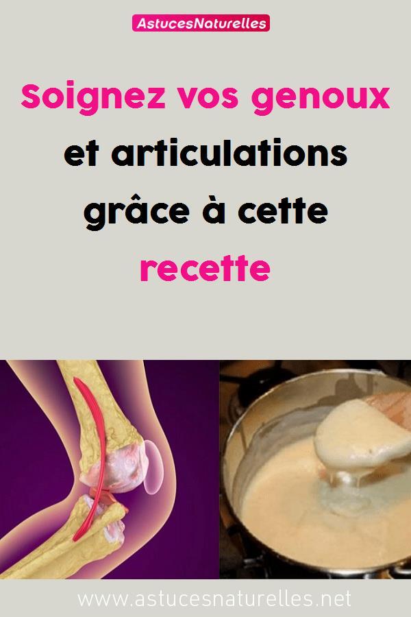 Soignez vos genoux et articulations grâce à cette recette