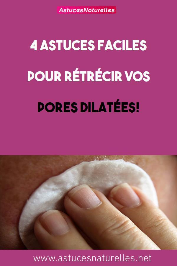 4 astuces faciles pour rétrécir vos pores dilatées!