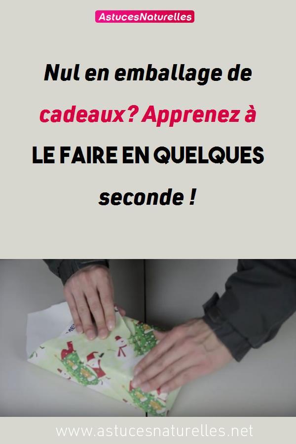 Nul en emballage de cadeaux? Apprenez à le faire en quelques seconde !
