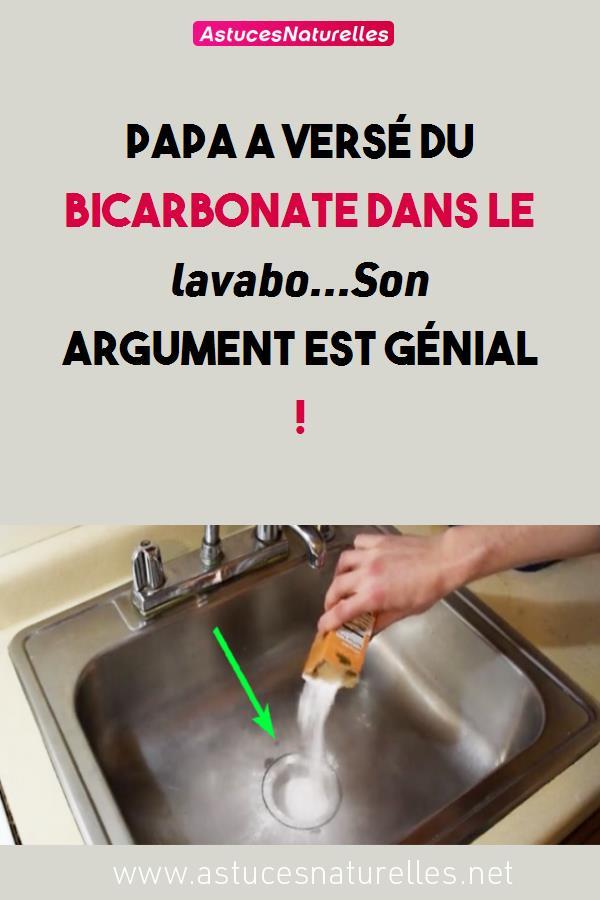 Papa a versé du bicarbonate dans le lavabo…Son argument est génial !