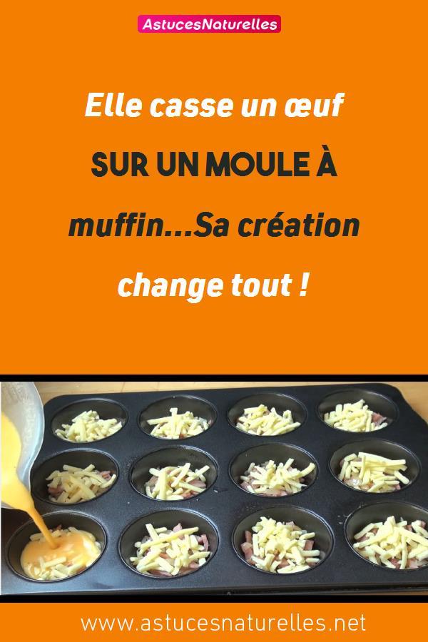 Elle casse un œuf sur un moule à muffin…Sa création change tout !