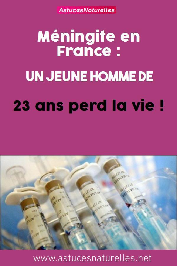 Méningite en France : Un jeune homme de 23 ans perd la vie !