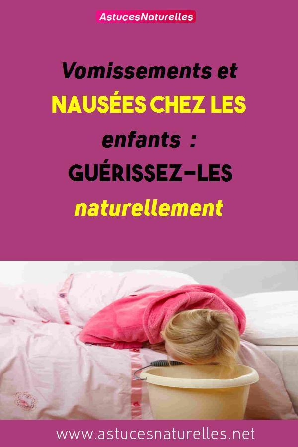 Vomissements et nausées chez les enfants : guérissez-les naturellement