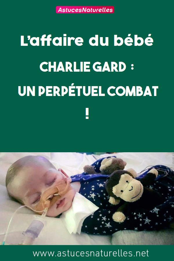 L'affaire du bébé Charlie Gard : un perpétuel combat !