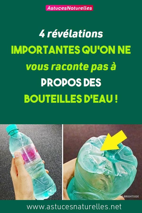 4 révélations importantes qu'on ne vous raconte pas à propos des bouteilles d'eau !