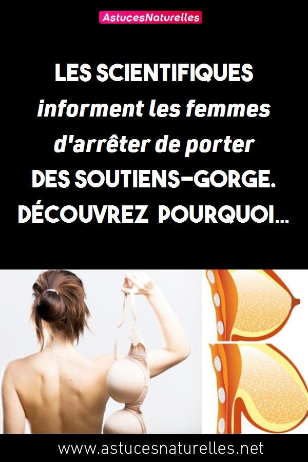 Les scientifiques informent les femmes d'arrêter de porter des soutiens-gorge. Découvrez pourquoi…