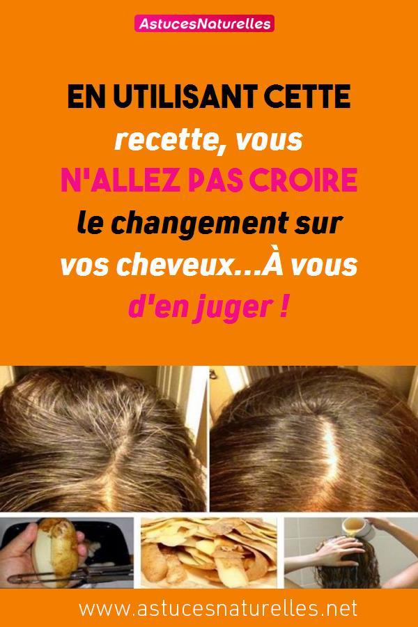 En utilisant cette recette, vous n'allez pas croire le changement sur vos cheveux…À vous d'en juger !