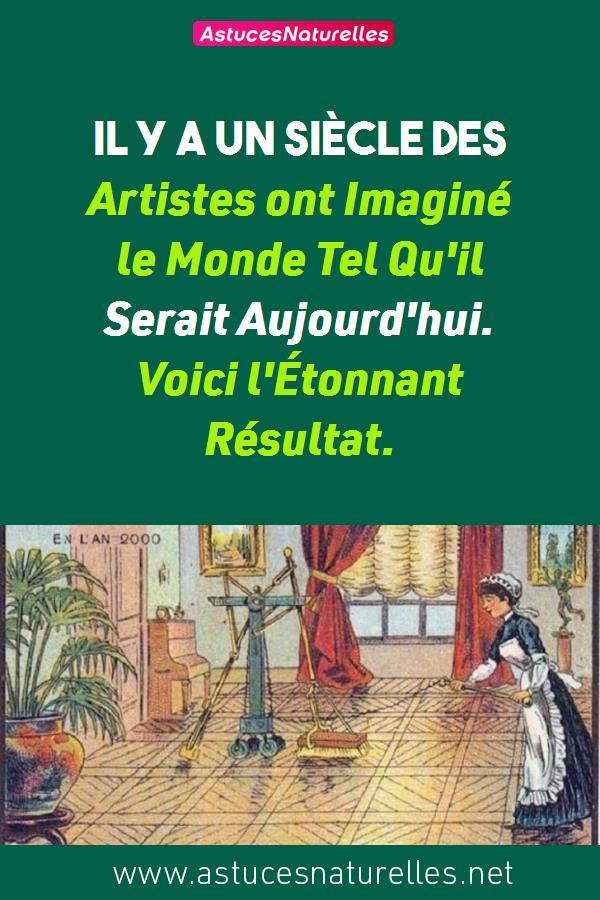 Il y a un Siècle Des Artistes ont Imaginé le Monde Tel Qu'il Serait Aujourd'hui. Voici l'Étonnant Résultat.