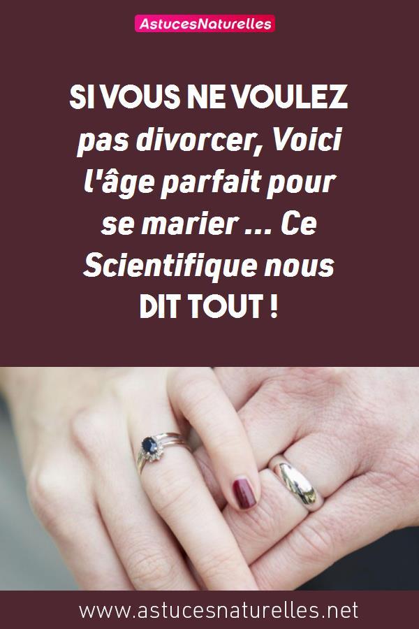 Si vous ne voulez pas divorcer, Voici l'âge parfait pour se marier … Ce Scientifique nous dit Tout !