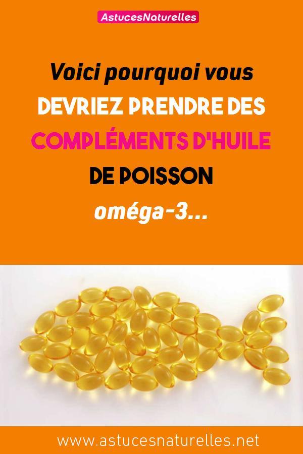 Voici pourquoi vous devriez prendre des compléments d'huile de poisson oméga-3…