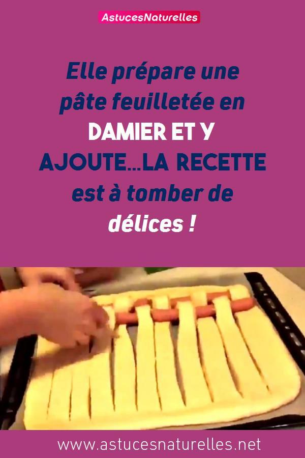 Elle prépare une pâte feuilletée en Damier et y ajoute…La recette est à tomber de délices !