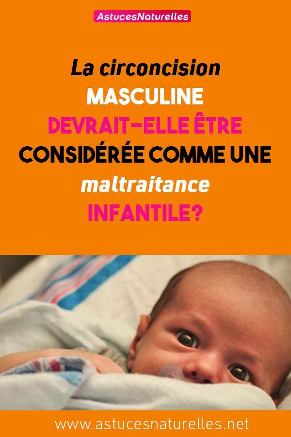 La circoncision masculine devrait-elle être considérée comme une maltraitance infantile?