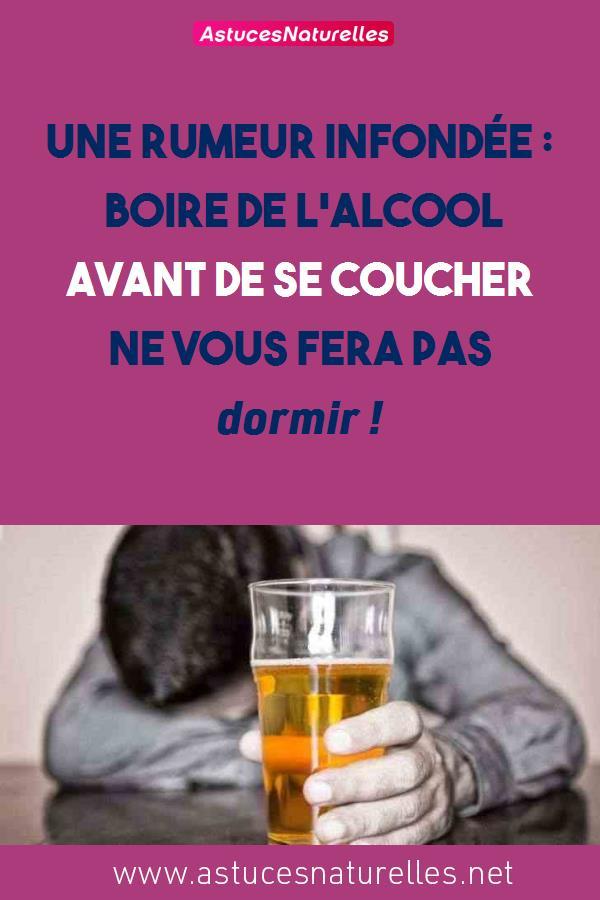 Une Rumeur infondée : Boire de l'alcool avant de se coucher ne vous fera pas dormir !