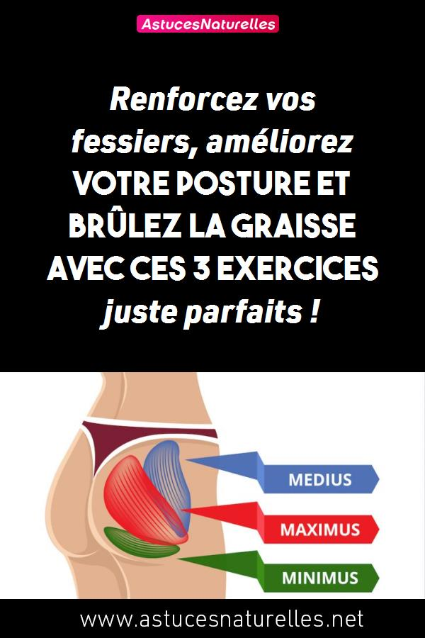 Renforcez vos fessiers, améliorez votre posture et BRÛLEZ la graisse avec ces 3 exercices juste parfaits !