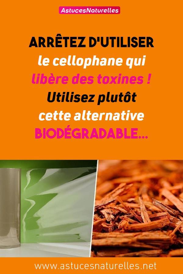 Arrêtez d'utiliser le cellophane qui libère des toxines !  Utilisez plutôt cette alternative biodégradable…